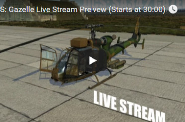 DCS: SA342  Live Stream 10.04.2016 Gazelle First Look
